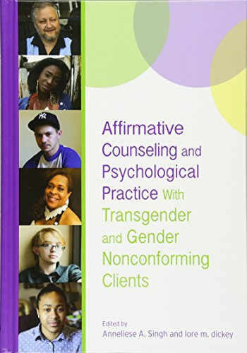 9781433823008: Affirmative Counseling and Psychological Practice with Transgender and Gender Nonconforming Clients (Perspectives on Sexual Orientation and Gender Diversity Series)