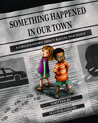 9781433828546: Something Happened in Our Town: A Child's Story About Racial Injustice