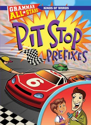 9781433900112: Pit Stop Prefixes (Grammar All-Stars)