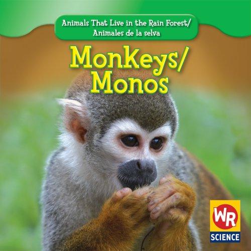 9781433900631: Monkeys/Monos (Animals That Live in the Rain Forest/Animales de La Selva)