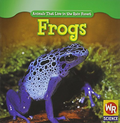 9781433901072: Frogs (Animals That Live in the Rain Forest)