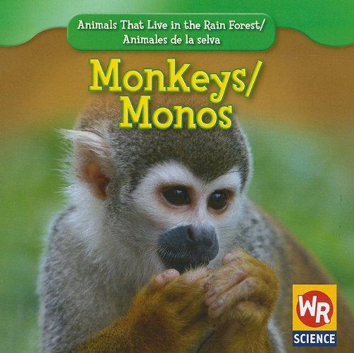 9781433901133: Monkeys/Monos (Animals That Live in the Rain Forest/Animales de La Selva)