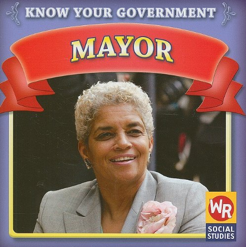9781433901218: Mayor (Know Your Government)