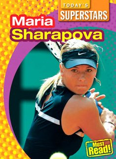 9781433919671: Maria Sharapova (Today's Superstars (Library))