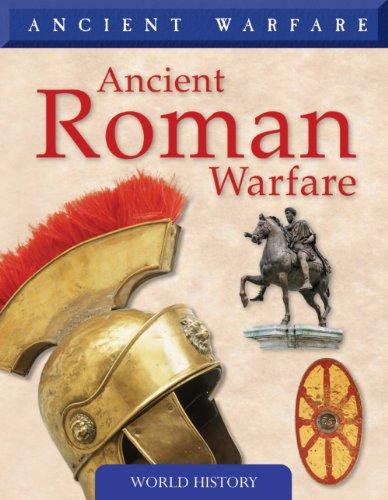 Ancient Roman Warfare (Ancient Warfare): Rice, Rob S.