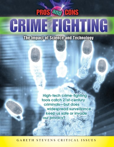 9781433919855: Crime Fighting: The Impact of Science and Technology (Pros & Cons)