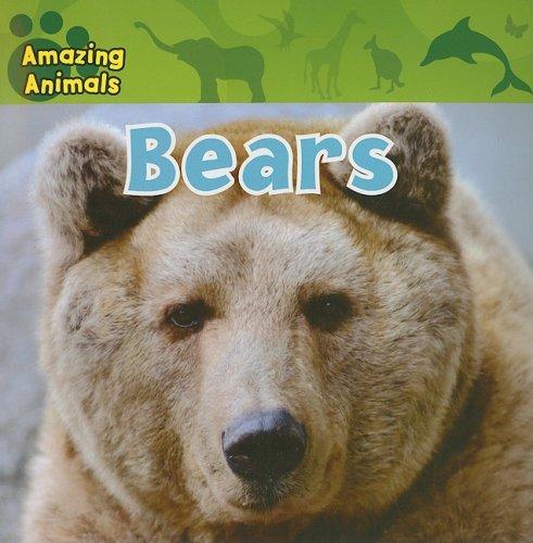 9781433920219: Bears (Amazing Animals)