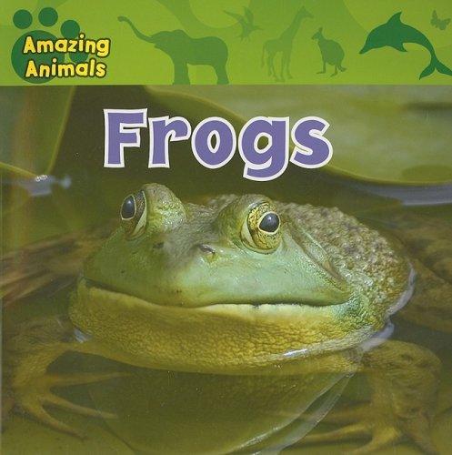 9781433920240: Frogs (Amazing Animals (Gareth Stevens Paperback))