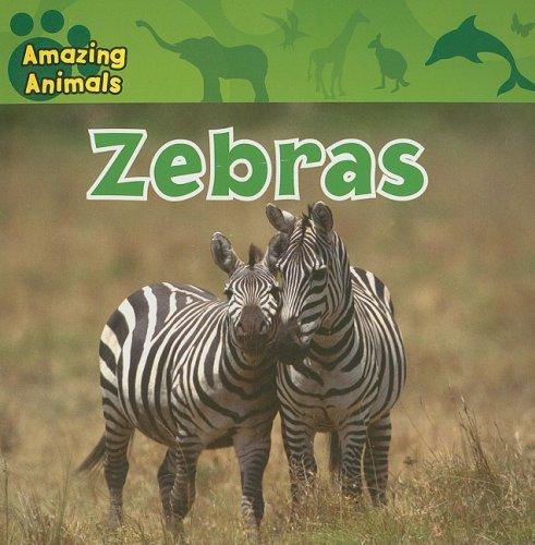 9781433920301: Zebras (Amazing Animals)