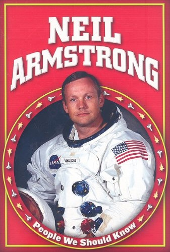 Neil Armstrong (People We Should Know, Second (Paper)): Rachel A Koestler-Grack