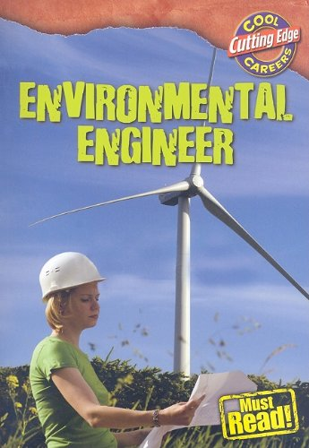 Environmental Engineer (Cool Careers (Gareth Stevens)): Geoffrey M Horn