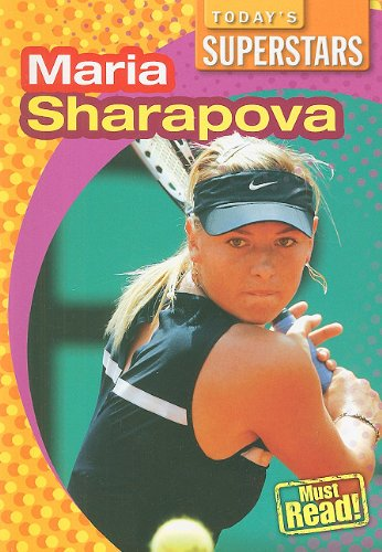 9781433921605: Maria Sharapova (Today's Superstars (Paper))