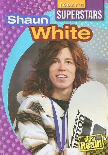 9781433921612: Shaun White (Today's Superstars)