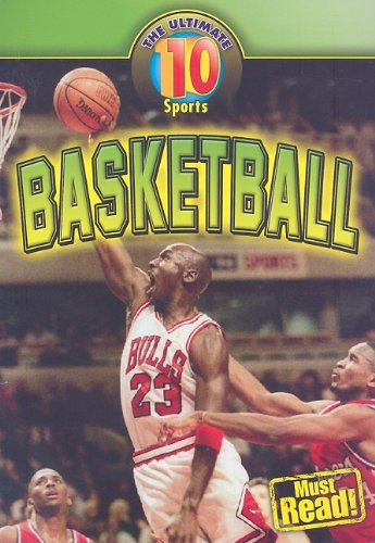 9781433922046: Basketball (The Ultimate 10: Sport)
