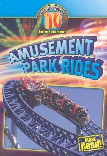 9781433922107: Amusement Park Rides (Ultimate 10)