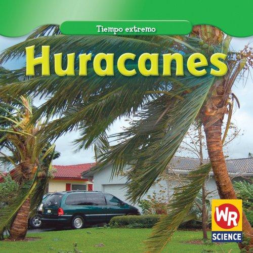 9781433923548: Huracanes = Hurricanes (Tiempo Extremo/ Wild Weather)