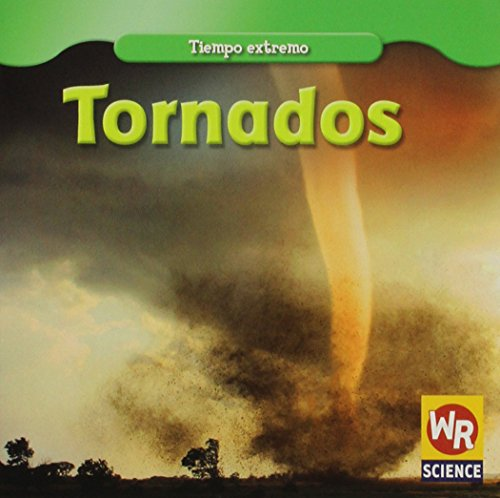 Tornados/ Tornadoes (Tiempo Extremo/ Wild Weather) (Spanish Edition): Mezzanotte, Jim