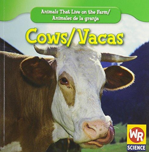 Cows/Vacas (Animals That Live on the Farm/Animales De La Granja): Macken, JoAnn Early