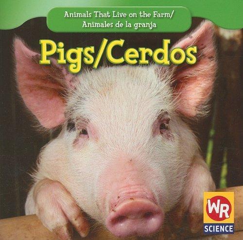 Pigs/Cerdos (Animals That Live On The Farm/Animales Que Viven en la Granja): JoAnn Early ...