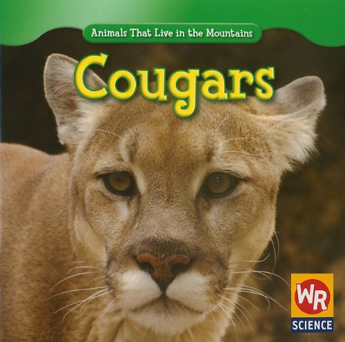 9781433924941: Cougars (Animals That Live in the Mountains)