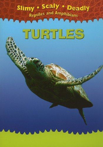 Turtles (Slimy, Scaly, Deadly Reptiles and Amphibians) (9781433934391) by Harris, Tim