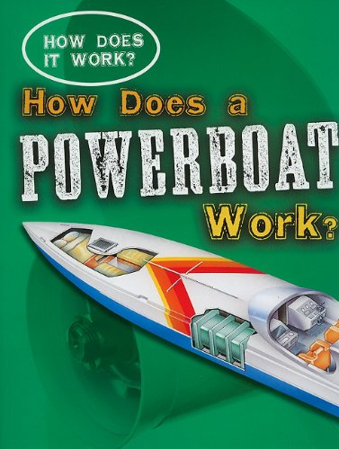 9781433934759: How Does a Powerboat Work? (How Does It Work?)