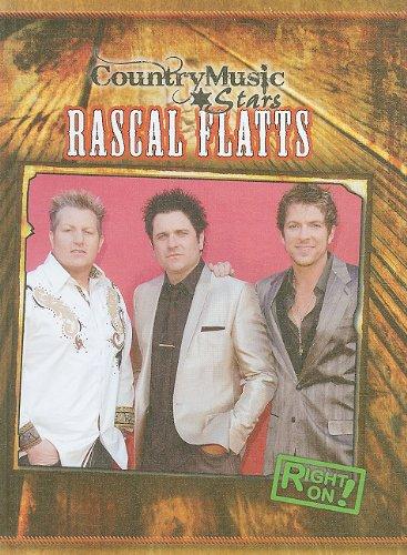 9781433936166: Rascal Flatts (Country Music Stars (Hardcover))