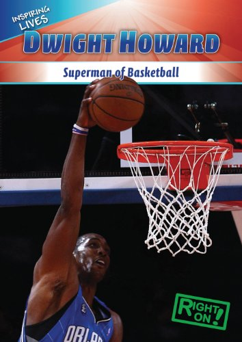 9781433936418: Dwight Howard: Superman of Basketball (Inspiring Lives)