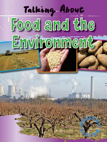 Talking about Food and the Environment (Healthy Living) (1433936585) by Alan Horsfield