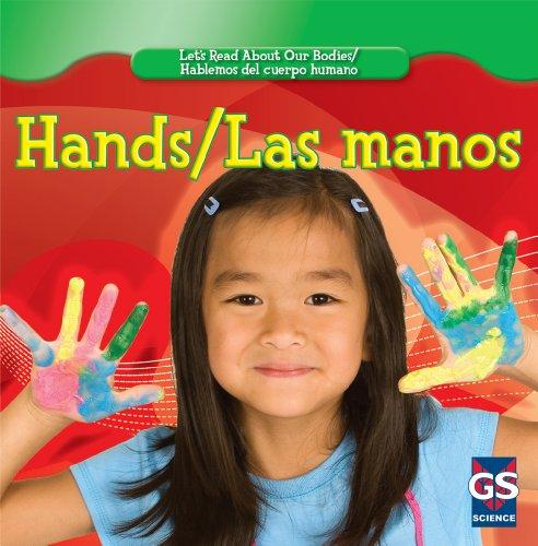 9781433937422: Hands / Las Manos (Let's Read About Our Bodies / Hablemos Del Cuerpo Humano)