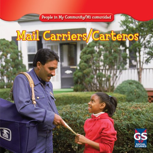 Mail Carriers/Carteros (People in My Community/Mi Comunidad)