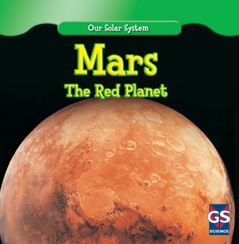 9781433938252: Mars: The Red Planet (Our Solar System)