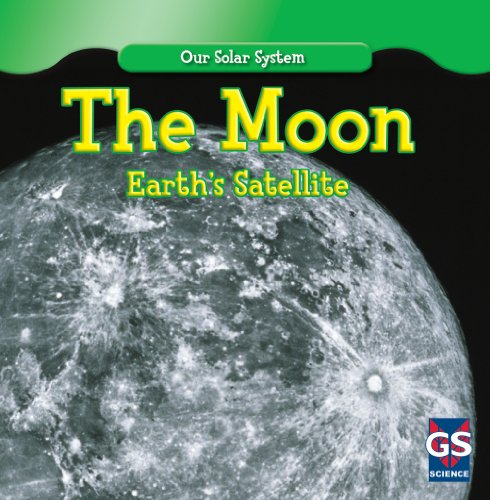 The Moon: Earth's Satellite (Our Solar System): Allyn, Daisy