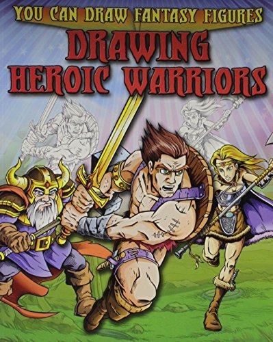 Drawing Heroic Warriors (Paperback): Steve Sims