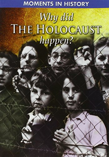 9781433941733: Why Did the Holocaust Happen? (Moments in History)