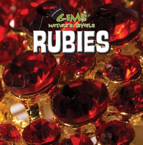 9781433947285: Rubies (Gems: Nature's Jewels)