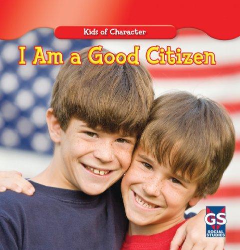 9781433948503: I Am a Good Citizen (Kids of Character)