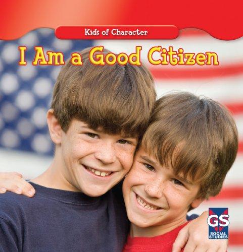 9781433948510: I Am a Good Citizen (Kids of Character)