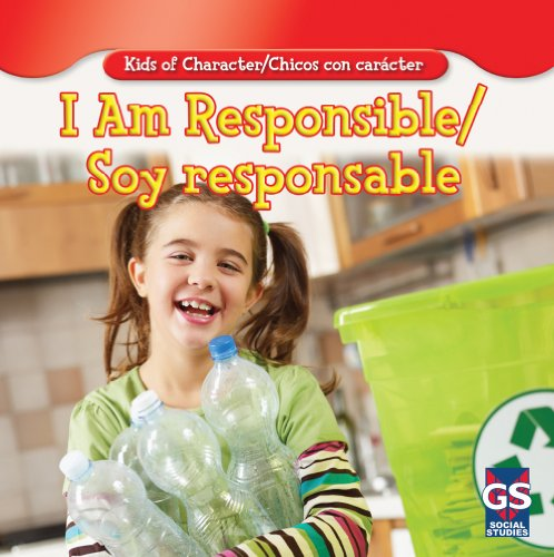 9781433948831: I Am Responsible/Soy Responsable (Kids of Character/Chicos Con Carcter) (English and Spanish Edition)