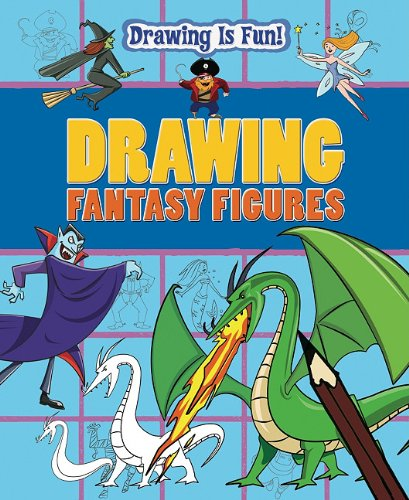 9781433950650: Drawing Fantasy Figures (Drawing Is Fun! (Paperback))
