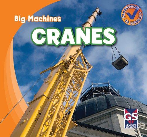 Cranes (Big Machines): Katie Kawa