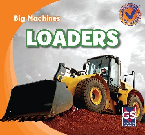 Loaders (Big Machines): Katie Kawa