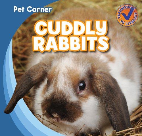 Cuddly Rabbits (Pet Corner): Katie Kawa