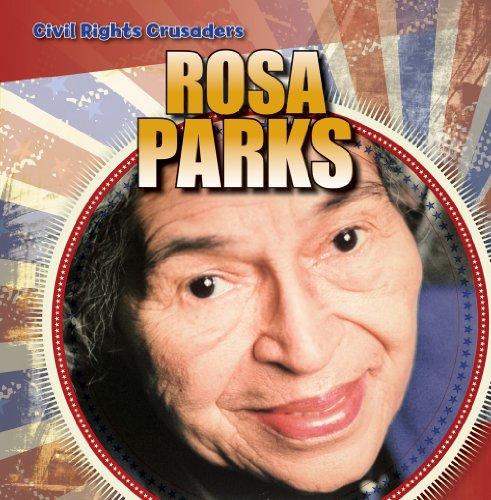 Rosa Parks (Civil Rights Crusaders): Linde, Barbara M.