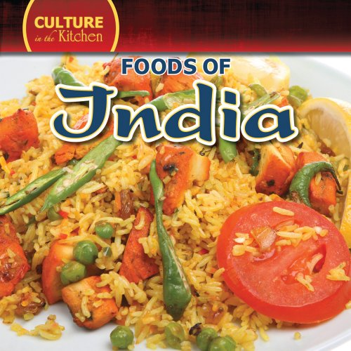 Foods of India (Culture in the Kitchen): Mary Molly Shea