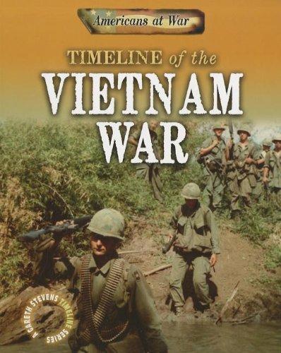 9781433959202: Timeline of the Vietnam War (Americans at War: A Gareth Stevens Timeline Series)