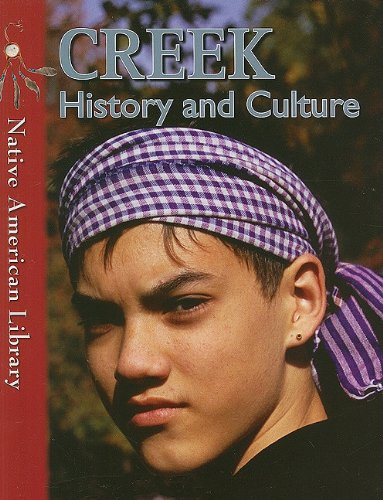 9781433959646: Creek History and Culture (Native American Library (Paperback))