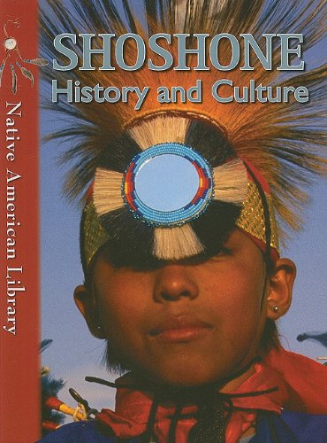 9781433959769: Shoshone History and Culture (Native American Library)