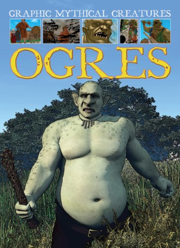 9781433960390: Ogres (Graphic Mythical Creatures)