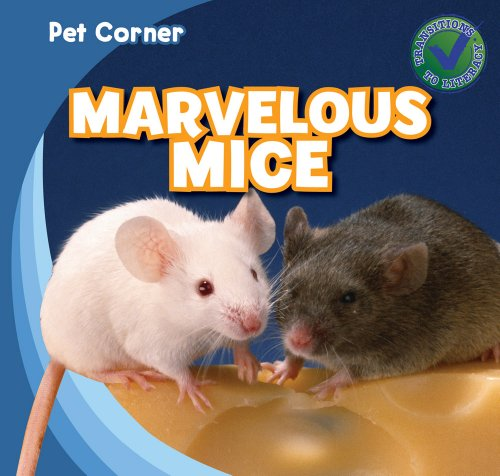 9781433962974: Marvelous Mice (Pet Corner)